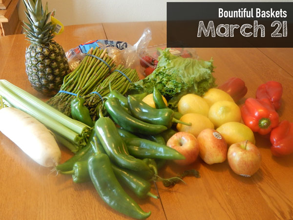 Bountiful Basket for March 21