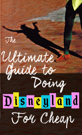 Save so much on your Disneyland trip this summer! | 15minutecheapskate.com